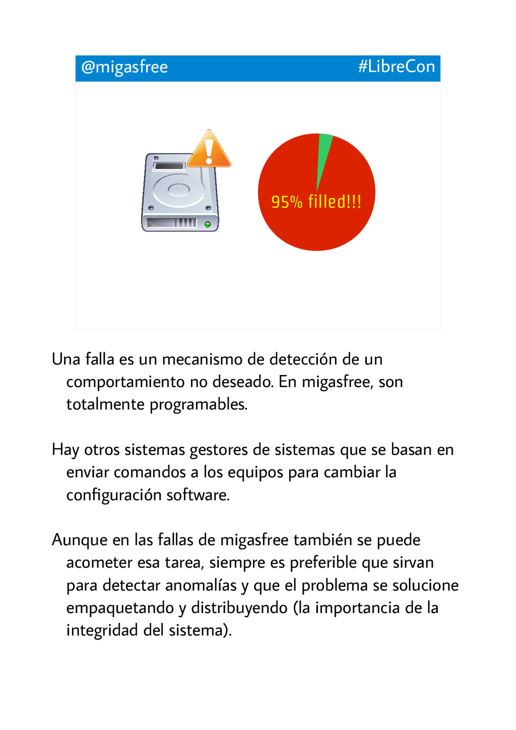 @migasfree #LibreCon 95% filled!!! Una falla es...