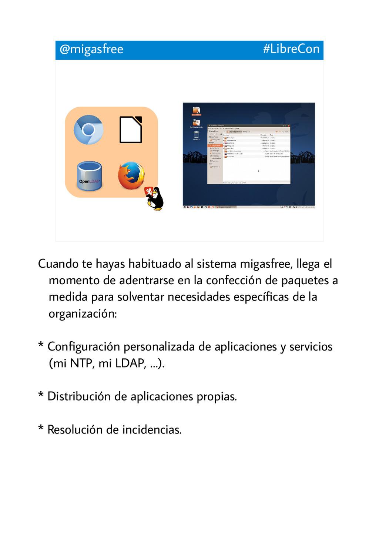 @migasfree #LibreCon Cuando te hayas habituado ...