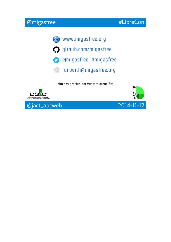 www.migasfree.org github.com/migasfree @migasfr...
