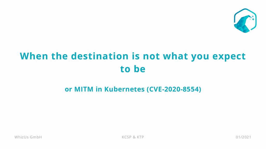 When the destination is not what you expect to ...