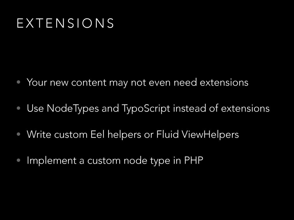E X T E N S I O N S • Your new content may not ...