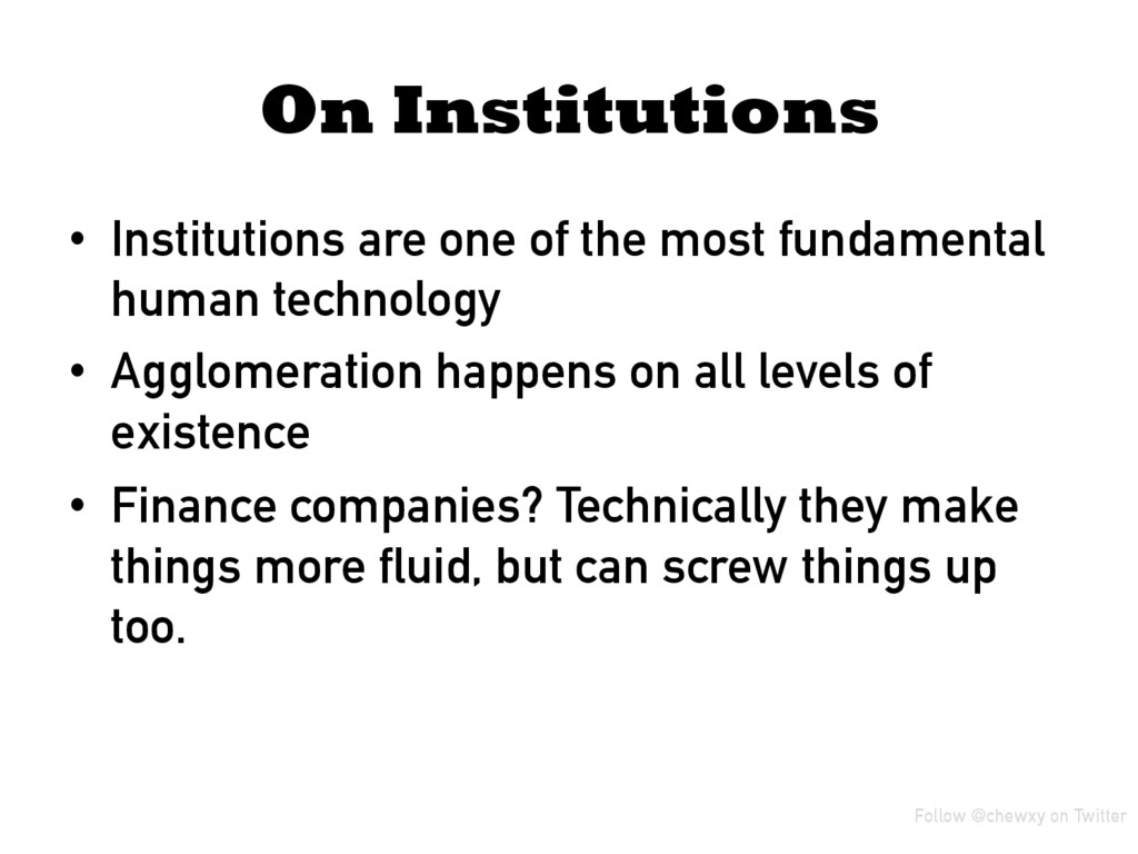On Institutions • Institutions are one of the ...