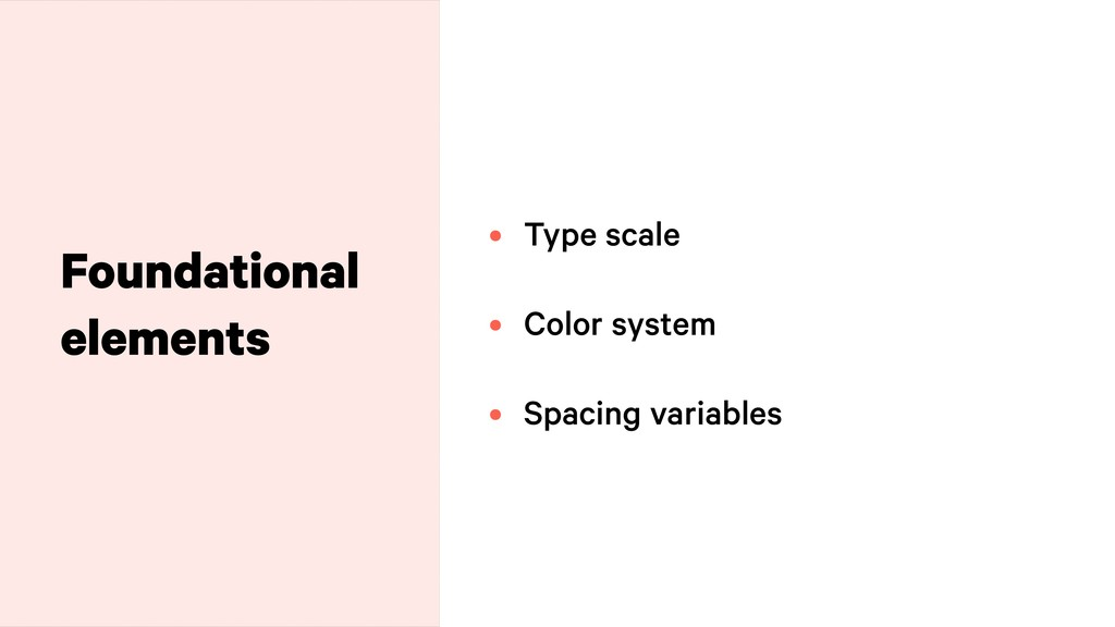 Foundational elements • Type scale
