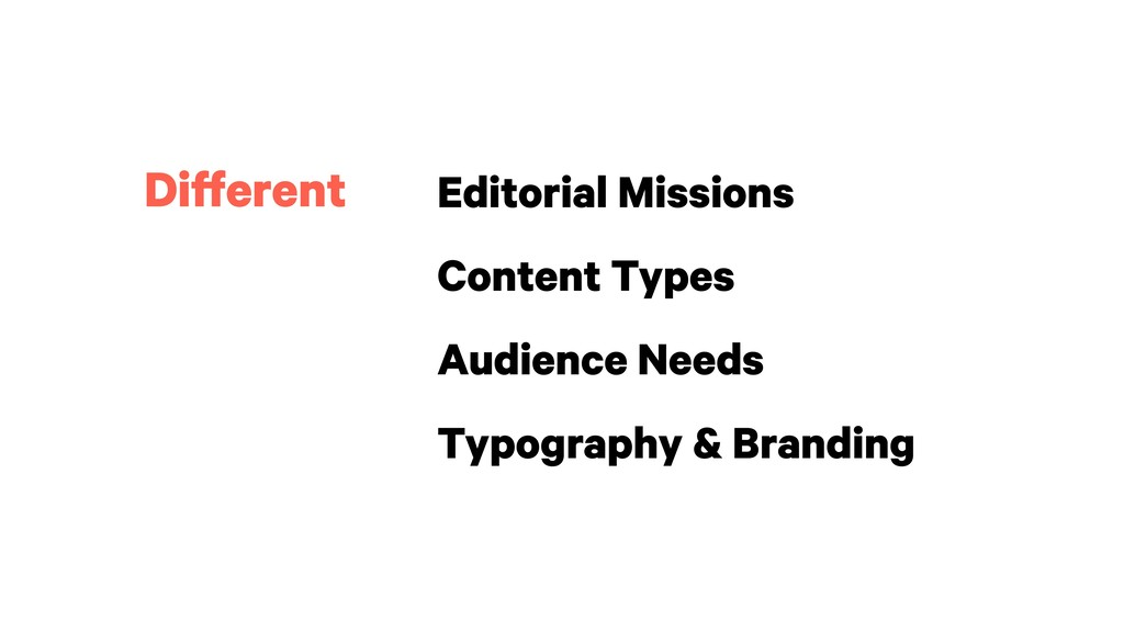 Editorial Missions Content Types Audience Needs...