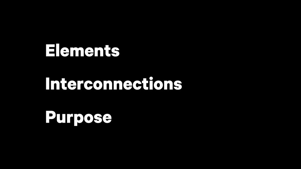 Elements Interconnections Purpose