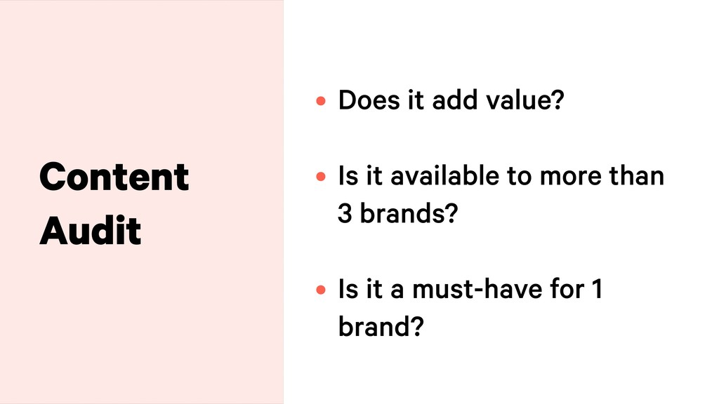 Content Audit • Does it add value?