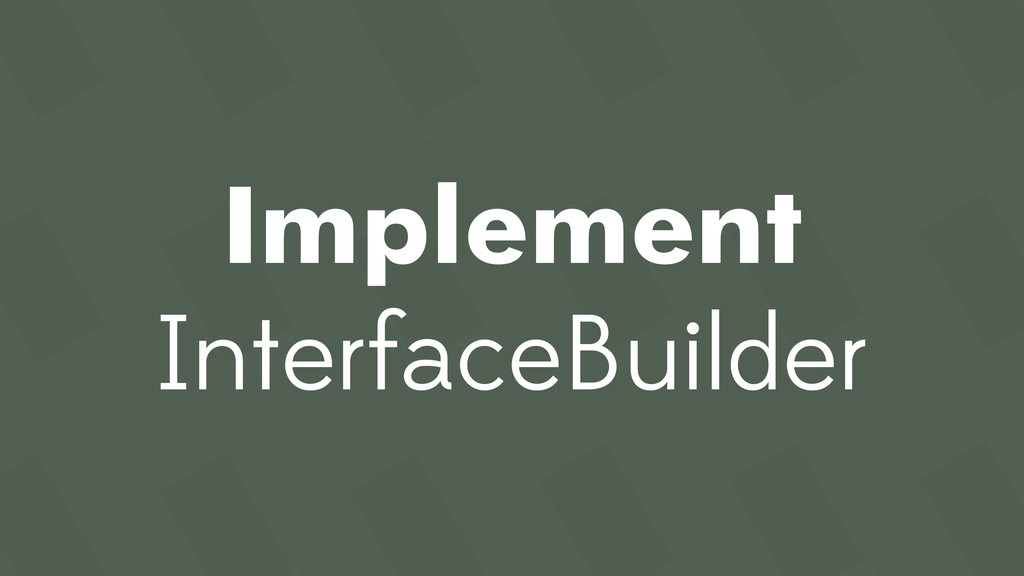 Implement InterfaceBuilder