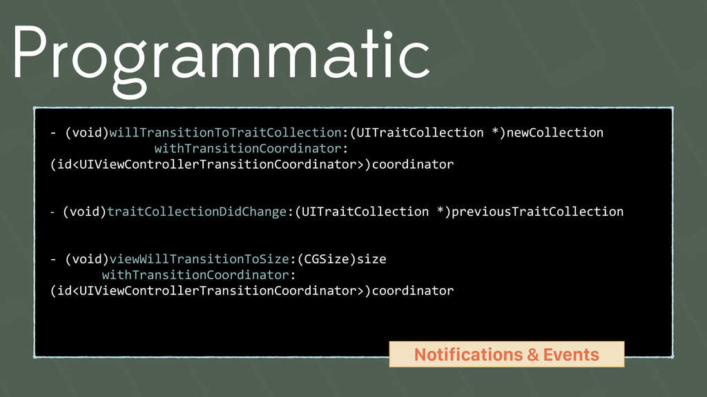 Programmatic - (void)willTransitionToTraitColle...