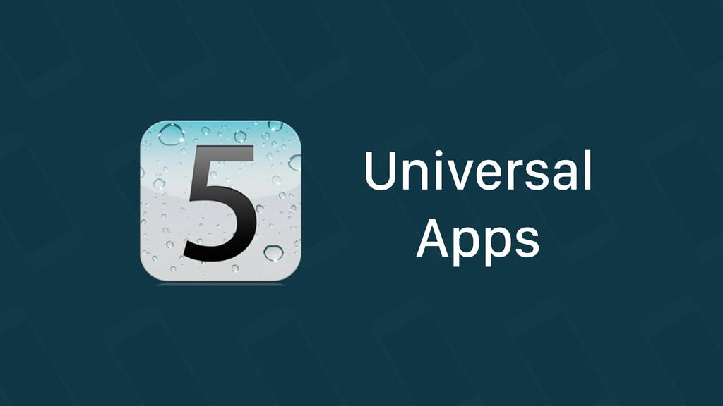 Universal Apps