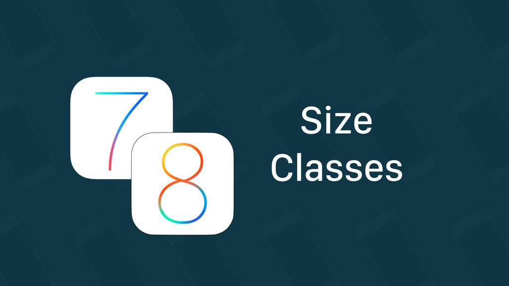 Size Classes