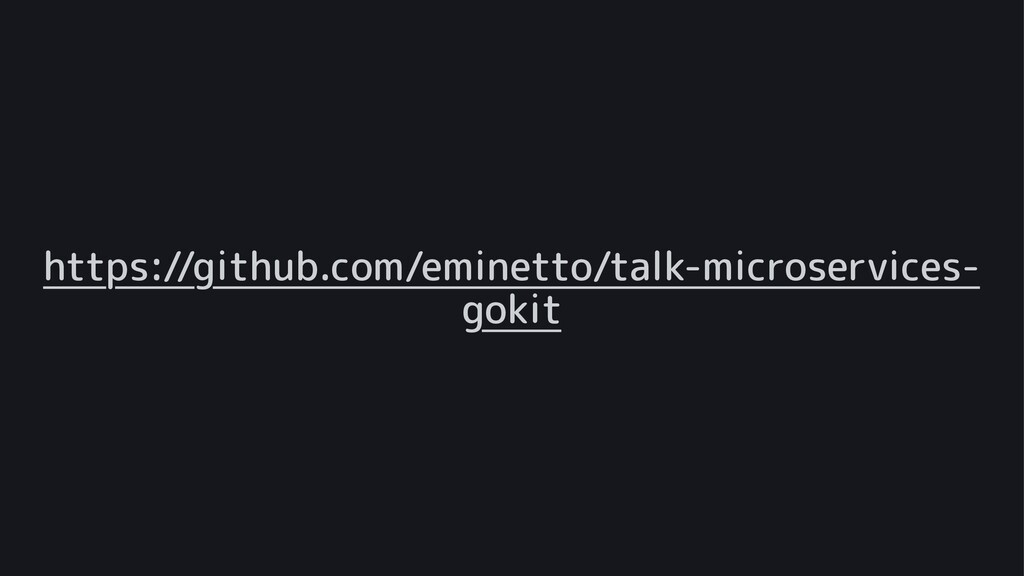 https://github.com/eminetto/talk-microservices-...