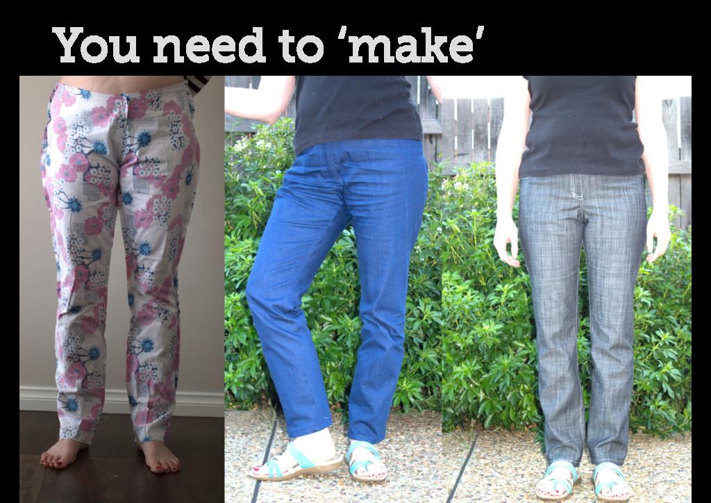 You need to 'make'