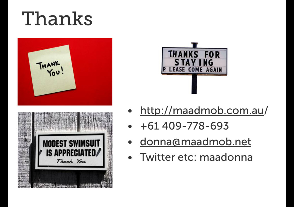 Thanks • http://maadmob.com.au/ • +61 409-778-6...