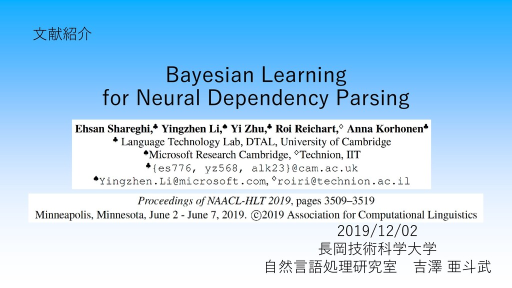 Bayesian Learning for Neural Dependency Parsing...