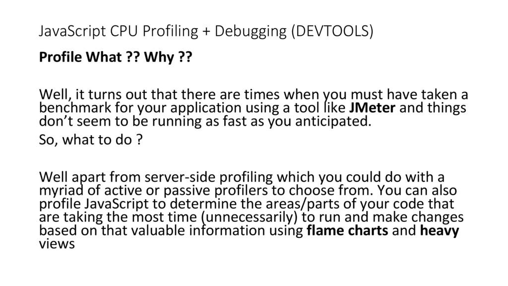 JavaScript CPU Profiling + Debugging (DEVTOOLS)...