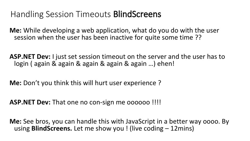 Handling Session Timeouts BlindScreens Me: Whil...