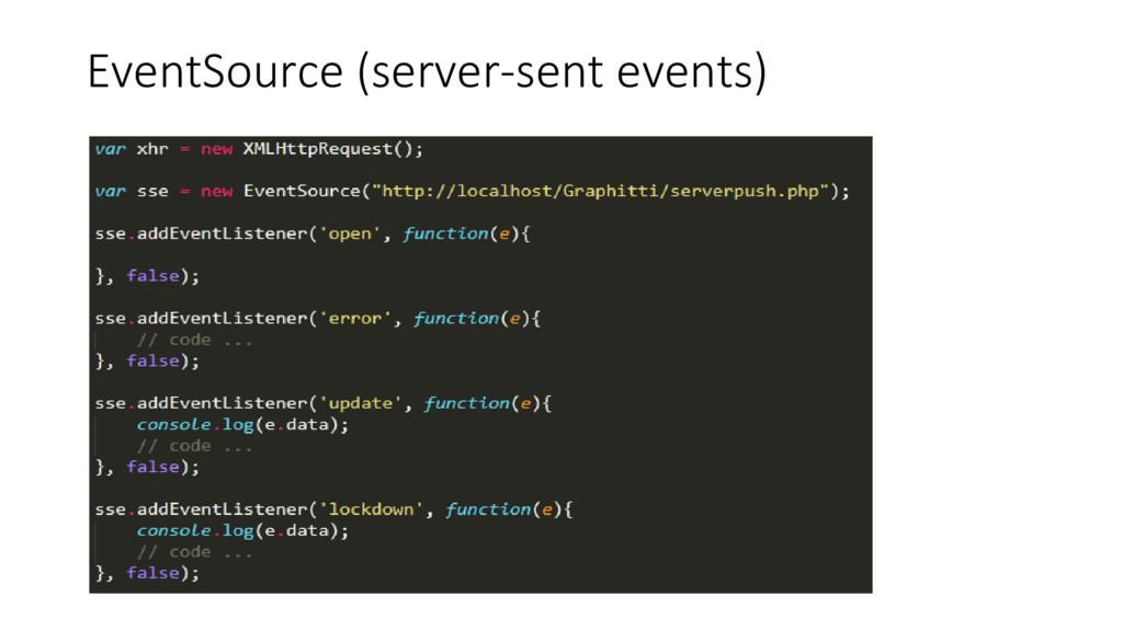 EventSource (server-sent events)