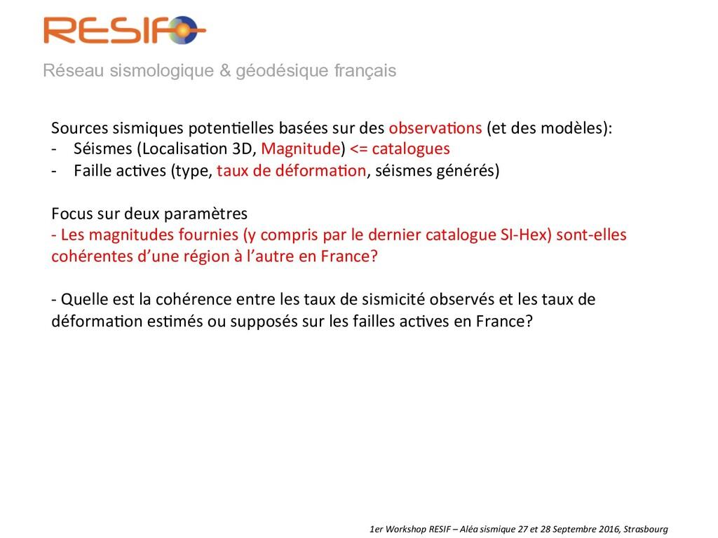 Réseau sismologique & géodésique français Sourc...