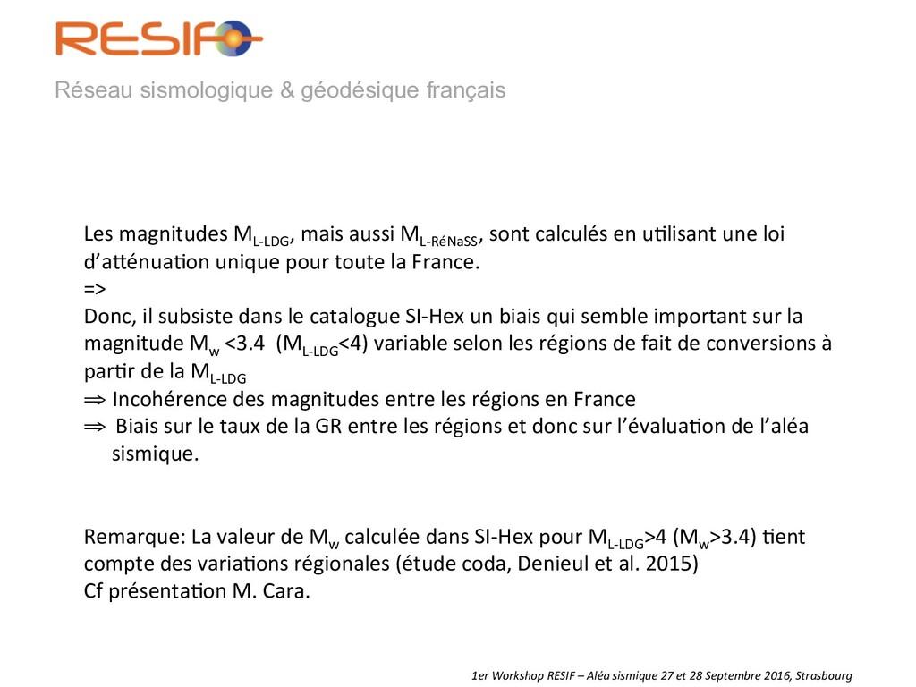 Réseau sismologique & géodésique français   ...
