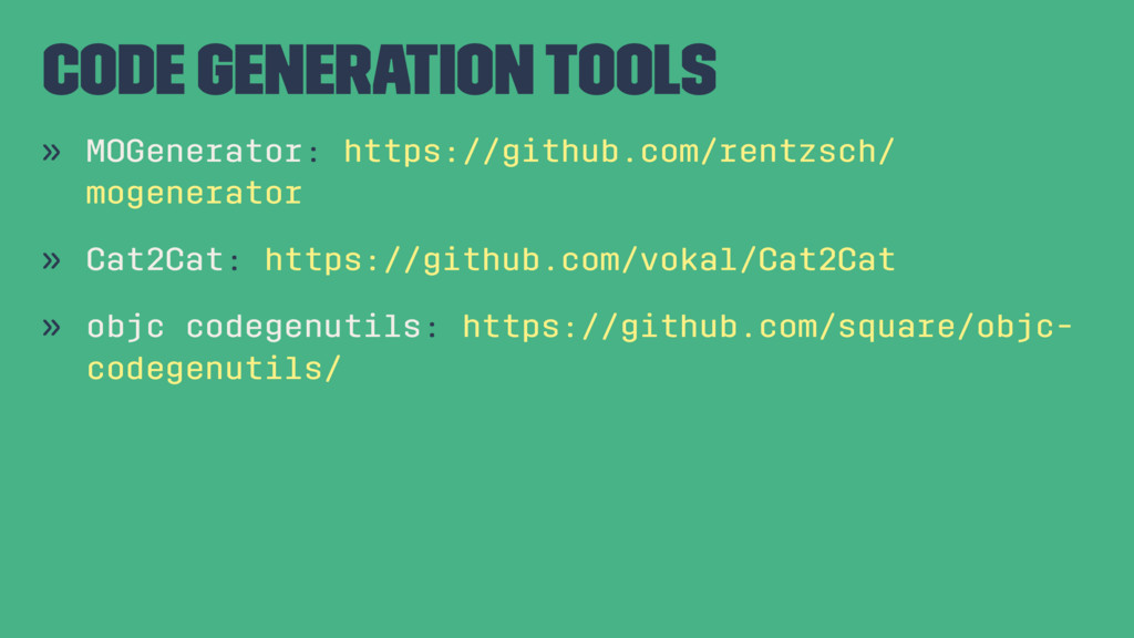Code Generation Tools » MOGenerator: https://gi...