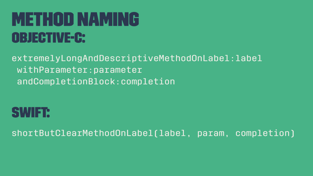 Method Naming Objective-C: extremelyLongAndDesc...