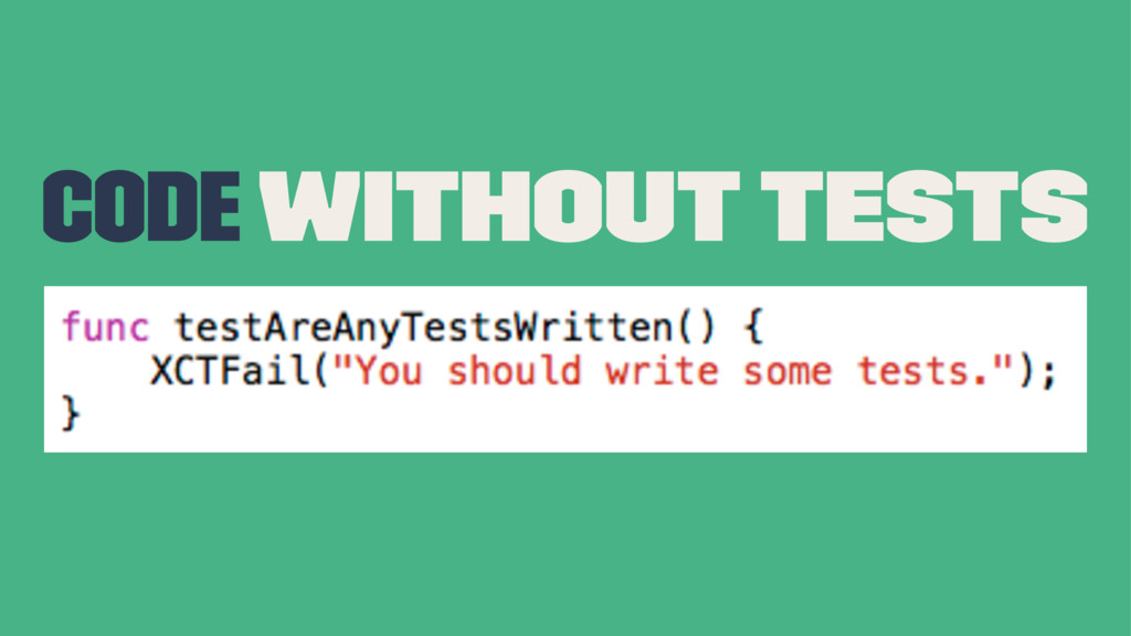 Code without tests