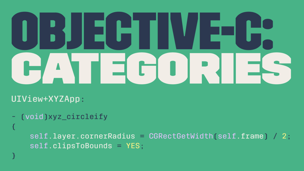 Objective-C: Categories UIView+XYZApp: - (void)...