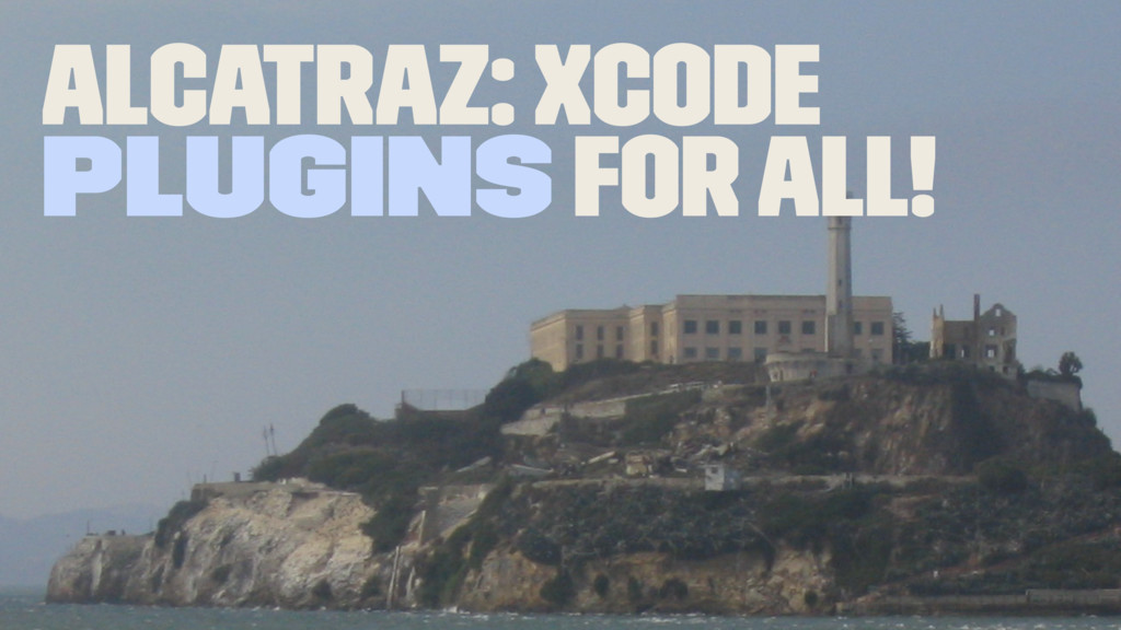 Alcatraz: Xcode plugins for all!