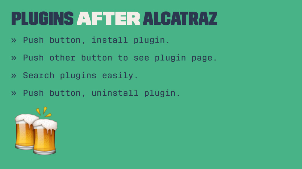 Plugins AFTER Alcatraz » Push button, install p...