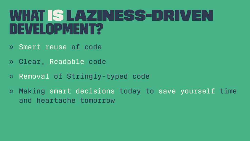 What is Laziness-Driven Development? » Smart re...