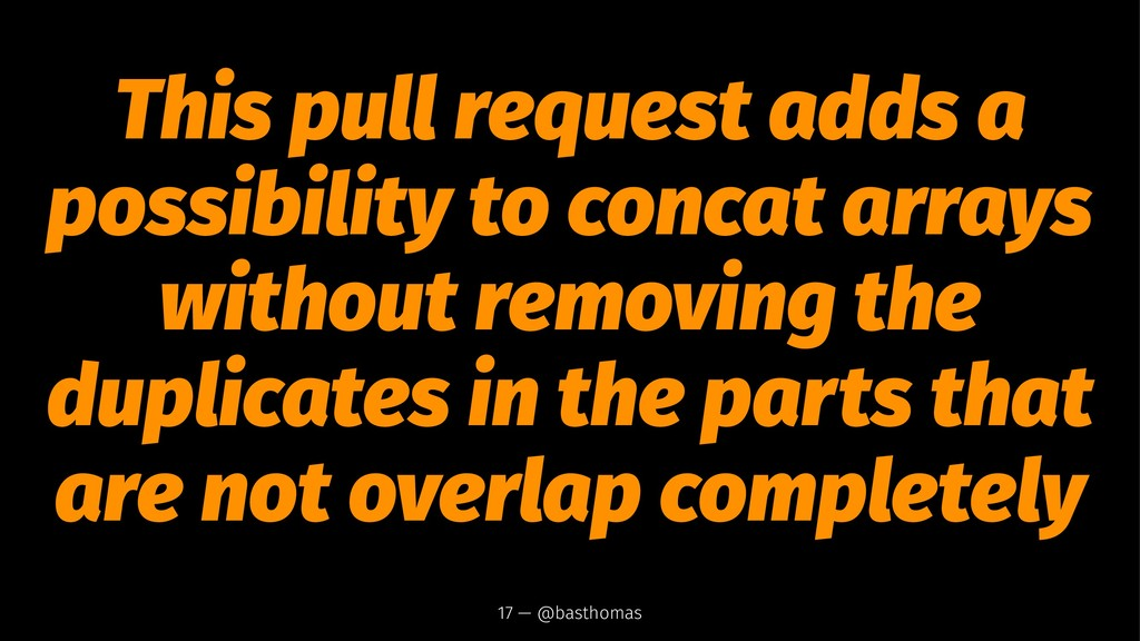 This pull request adds a possibility to concat ...