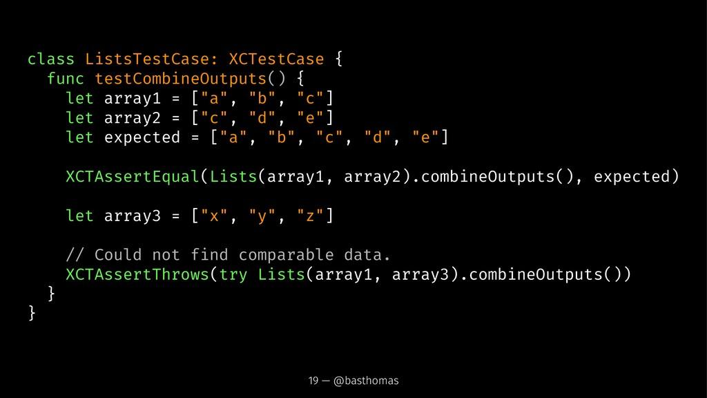 class ListsTestCase: XCTestCase { func testComb...