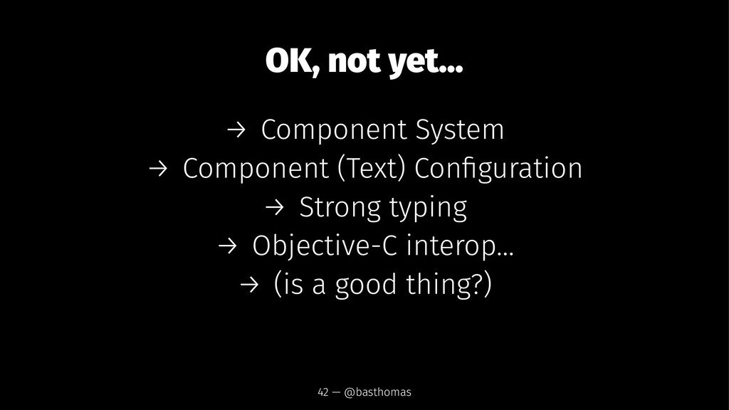 OK, not yet... → Component System → Component (...