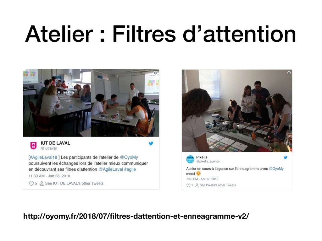 Atelier : Filtres d'attention http://oyomy.fr/2...