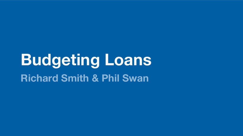 Budgeting Loans Richard Smith & Phil Swan