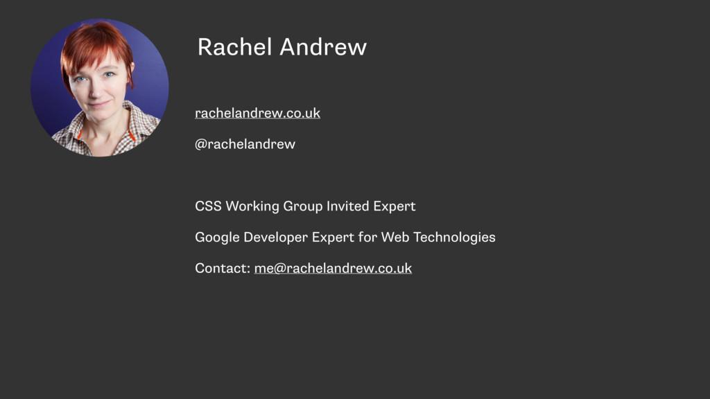 Rachel Andrew rachelandrew.co.uk @rachelandrew ...