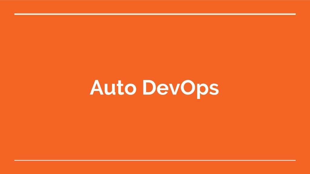 Auto DevOps