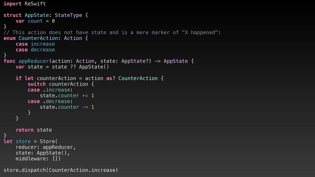 import ReSwift struct AppState: StateType { var...