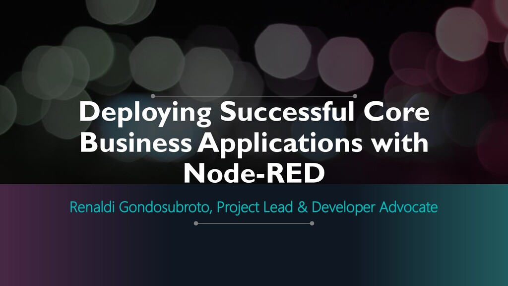 Deploying Successful Core Business Applications...