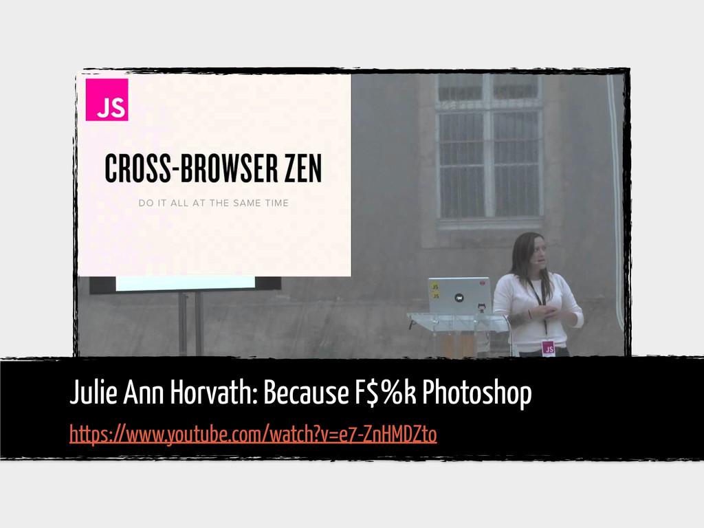 Julie Ann Horvath: Because F$%k Photoshop https...