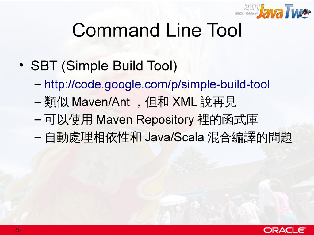 36 Command Line Tool • SBT (Simple Build Tool) ...