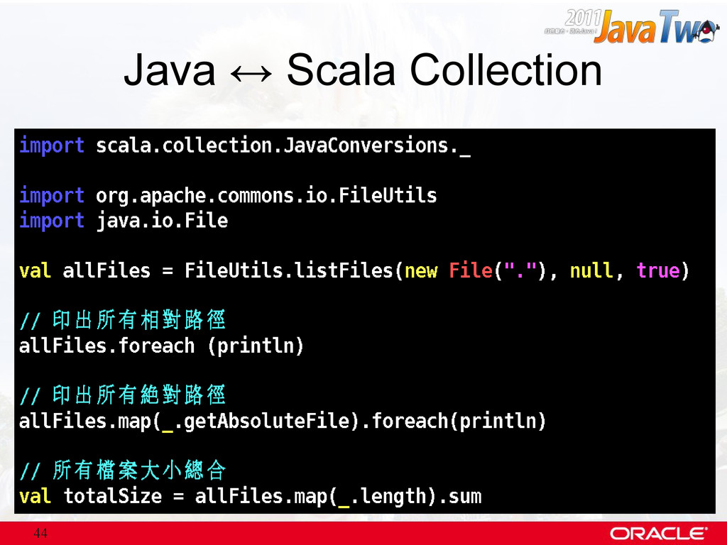 44 Java ↔ Scala Collection