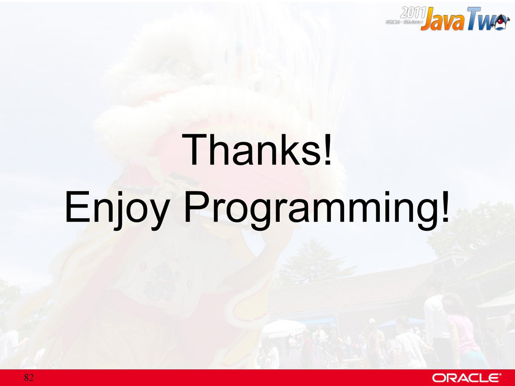 82 Thanks! Enjoy Programming!