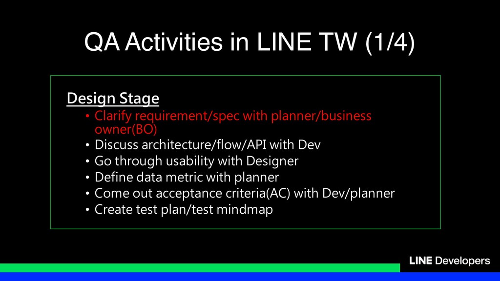 Design Stage • Clarify requirement/spec with pl...