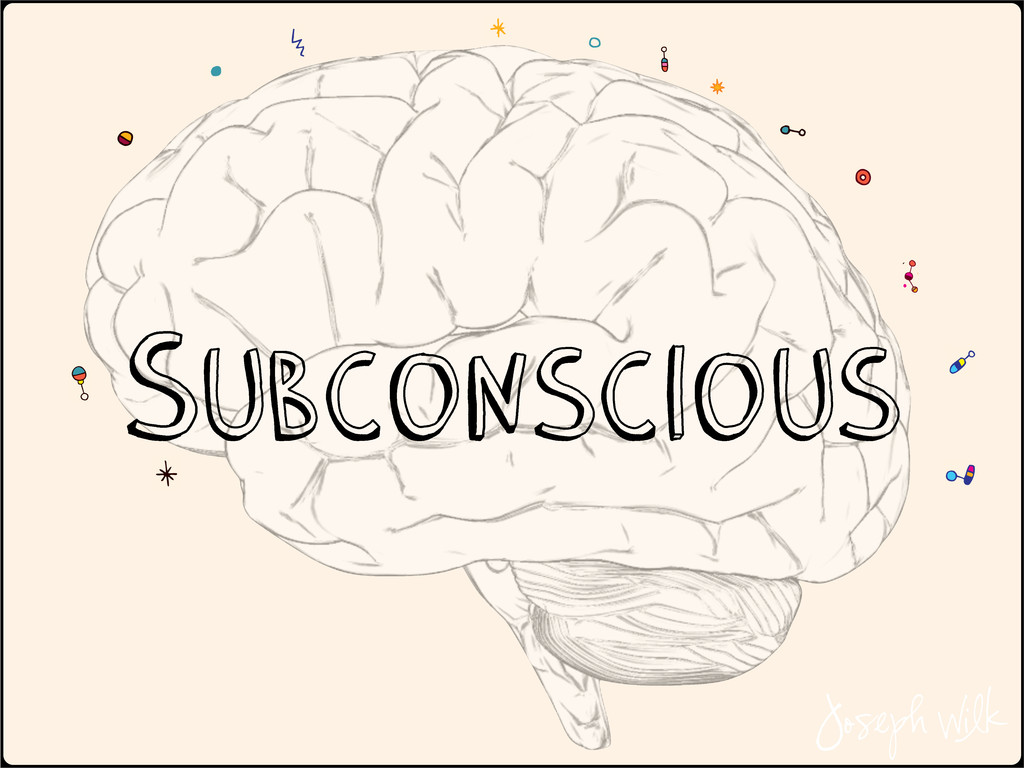 Subconscious Joseph Wilk