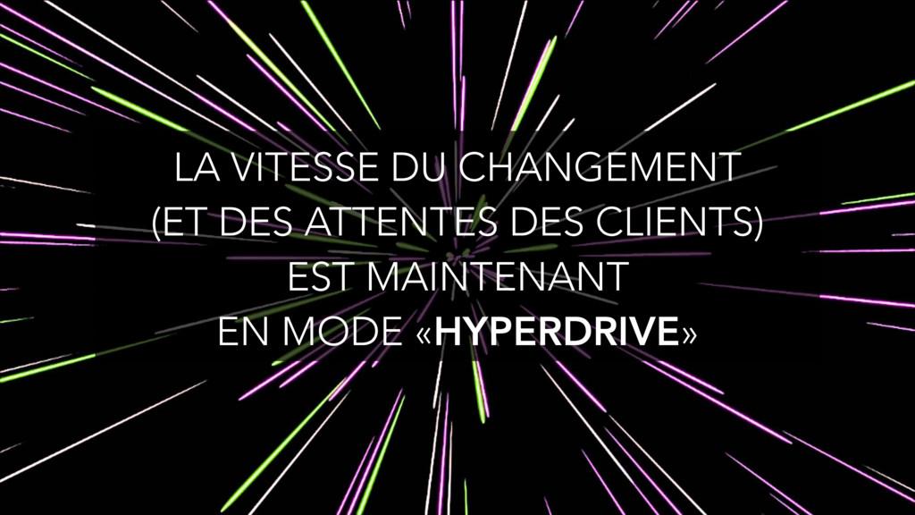 LA VITESSE DU CHANGEMENT (ET DES ATTENTES DES C...