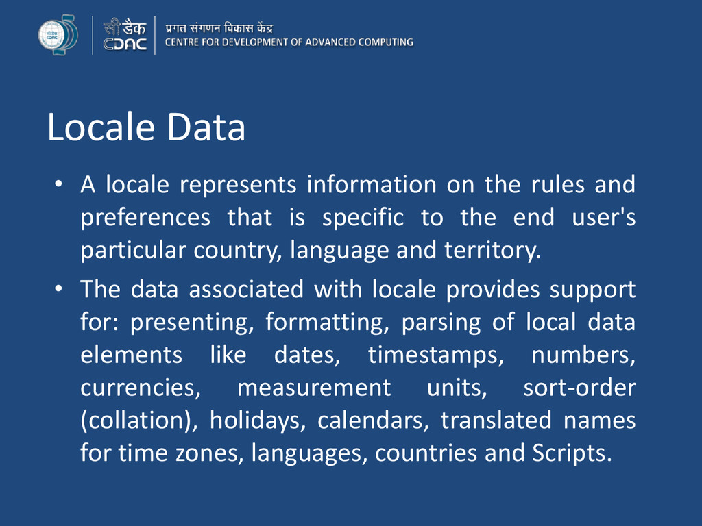 Locale Data • A locale represents information o...