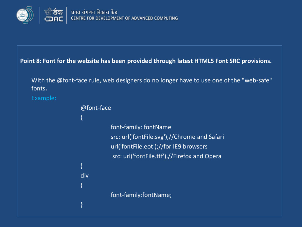 Point 8: Font for the website has been provided...