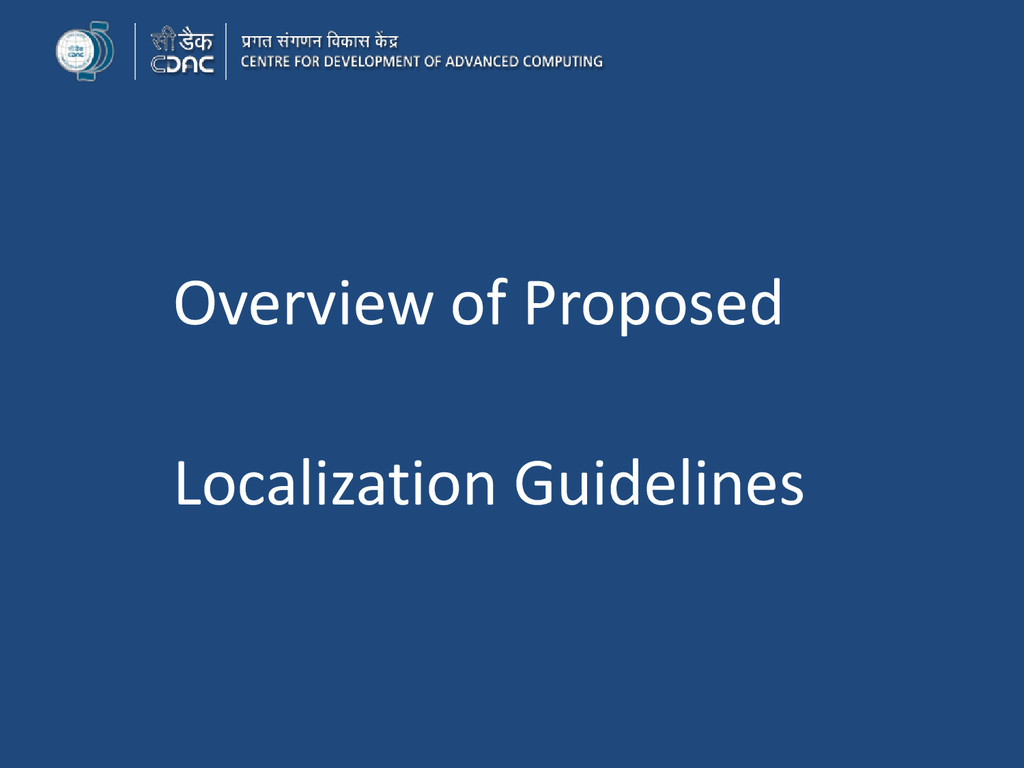 Overview of Proposed Localization Guidelines