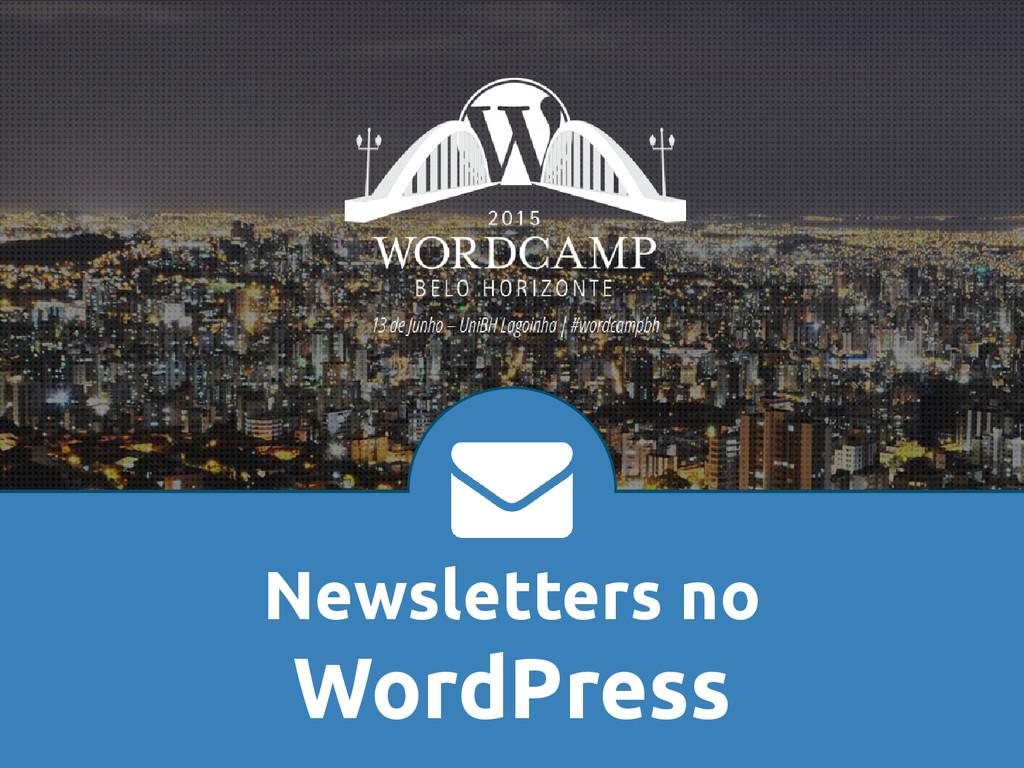 Newsletters no WordPress